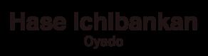 Hase Ichibankan Oyado